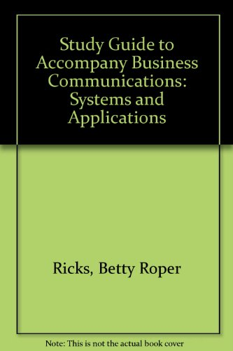 9780130932389: Study Guide to Accompany Business Communications: Systems and Applications