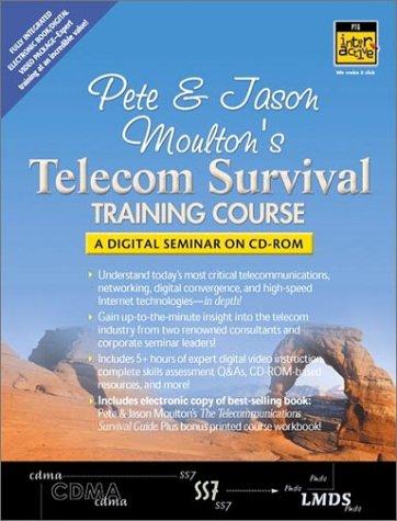 9780130932846: Pete & Jason Moulton's Telecom Survival Training Course