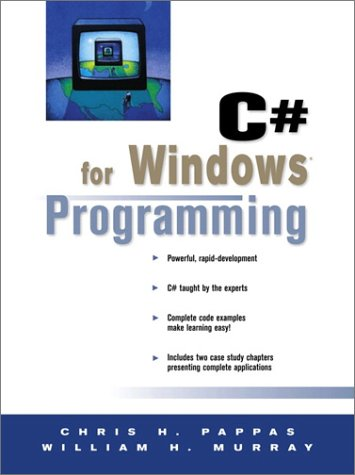 9780130932877: C# for Windows Programming (Prentice Hall PTR Microsoft Technologies Series)