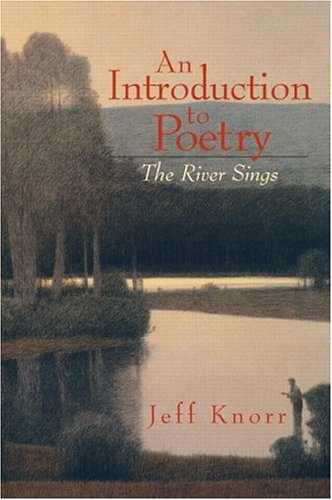 9780130932921: An Introduction to Poetry: The River Sings