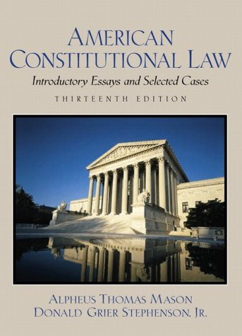 9780130932938: American Constitutional Law: Introductory Essays and Selected Cases (13th Edition)