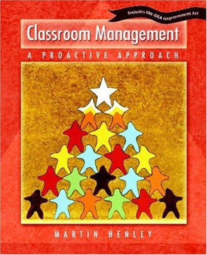 9780130932990: Classroom Management: A Proactive Approach