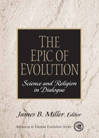9780130933188: The Epic of Evolution: Science and Religion in Dialogue