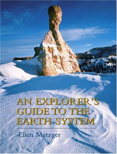 9780130933355: An Explorer's Guide to the Earth System