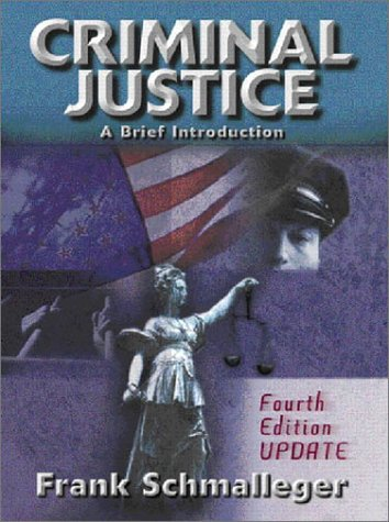 9780130933508: Criminal Justice: A Brief Introduction (4th Edition)