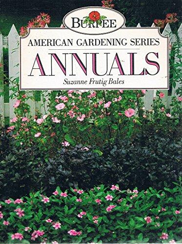 9780130933522: Annuals (Burpee American Gardening Series)