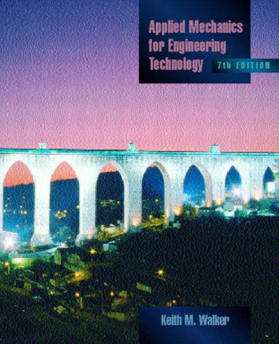 9780130933751: Applied Mechanics for Engineering Technology (7th Edition)
