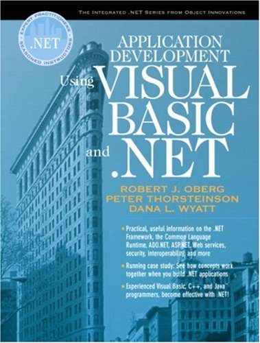 9780130933829: Application Development Using Visual Basic and .NET (Oberg .NET)