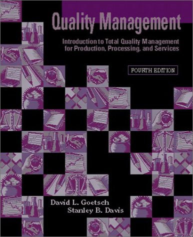 9780130933874: Quality Management: Introduction to Total Quality Management for Production, Processing, and Services (4th Edition)