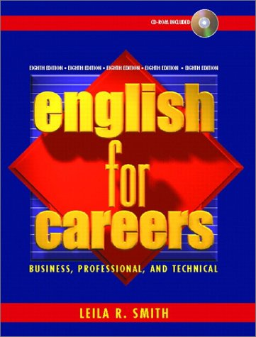 9780130934475: English for Careers: Business, Professional, and Technical (8th Edition)