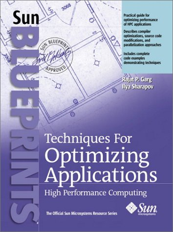 9780130934765: Techniques for Optimizing Applications: High Performance Computing
