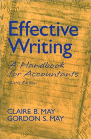 9780130934895: Effective Writing: A Handbook for Accountants (6th Edition)