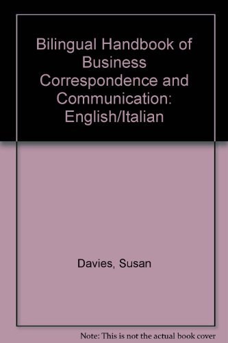9780130934932: Bilingual Handbook of Business Correspondence and Communication: English/Italian (English and Italian Edition)