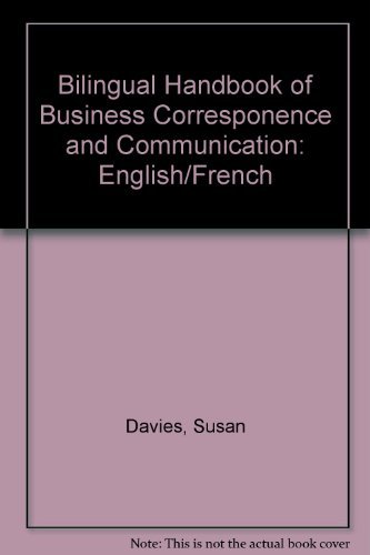 9780130935199: Bilingual Handbook of Business Corresponence and Communication: English/French