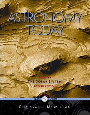9780130935601: Astronomy Today: Solar System Volume 1