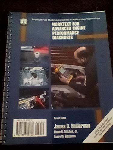 Worktext for Advanced Engine Performance: Halderman, James D.