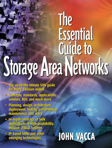 9780130935755: The Essential Guide to Storage Area Networks