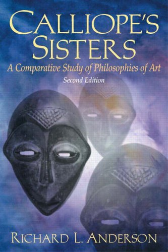 9780130936097: Calliope's Sisters: A Comparative Study of Philosophies of Art