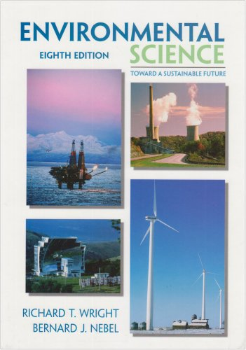 9780130936547: Environmental Science: Towards a Sustainable Future