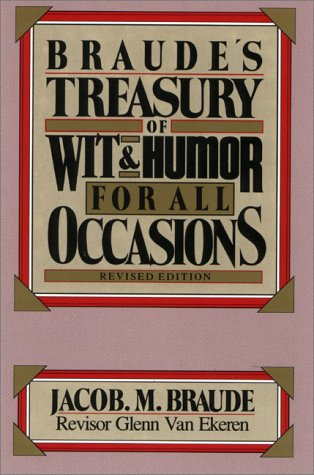 9780130936592: Braude's Treasury of Wit and Humor for All Occasions