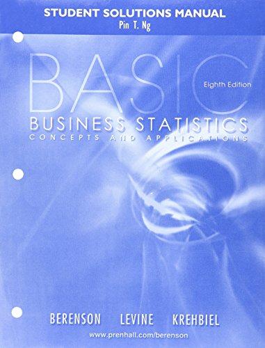 9780130936653: Basic Business Statistics Students Solution Manual