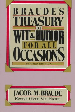 9780130936677: Braude's Treasury of Wit and Humor for All Occasions