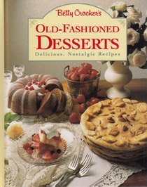 9780130937339: Betty Crocker's Old-Fashioned Desserts.
