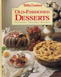 9780130937339: Betty Crocker's Old-Fashioned Desserts.