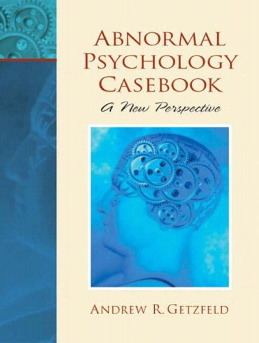 9780130937872: Abnormal Psychology Casebook: A New Perspective