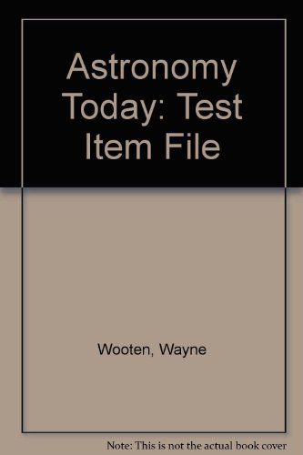 9780130937988: Astronomy Today: Test Item File