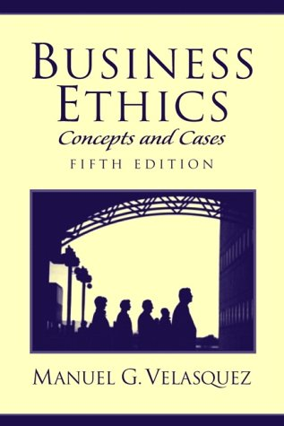 9780130938213: Business Ethics: Concepts and Cases (5th Edition)