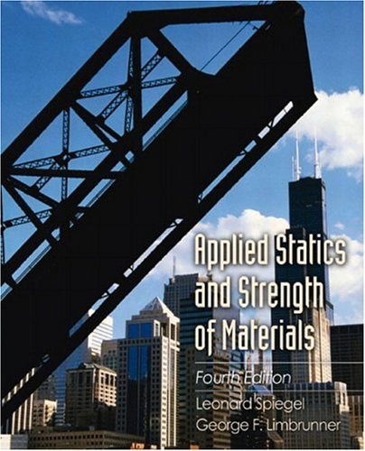 9780130938268: Applied Statics and Strength of Materials (4th Edition)