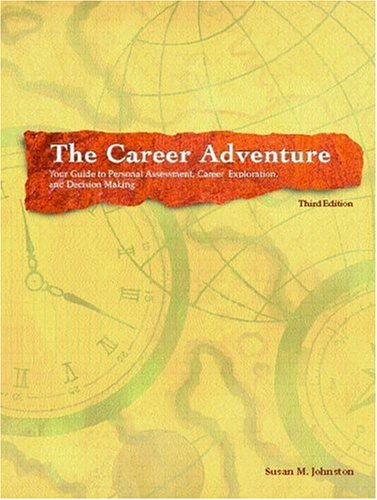 9780130938336: The Career Adventure: Your Guide to Personal Assessment, Career Exploration, and Decision Making (3rd Edition)
