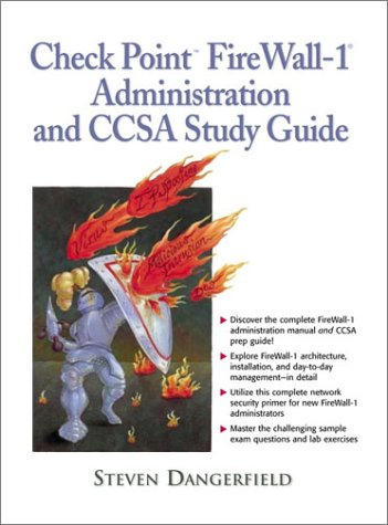 9780130938633: Checkpoint Firewall-1 Administration and Ccsa Study Guide