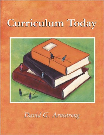 Curriculum Today: David G. Armstrong