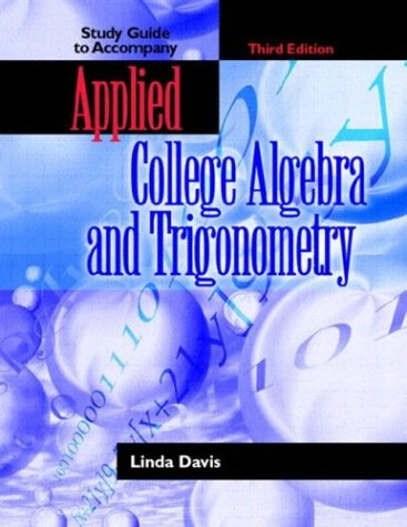 9780130938930: Applied College Algebra and Trigonometry (3rd Edition)