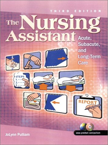 The Nursing Assistant: Acute, Subacute and Long-Term: JoLynn Pulliam, Vis