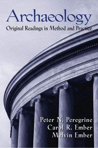 9780130939784: Archaeology: Original Readings in Method and Practice
