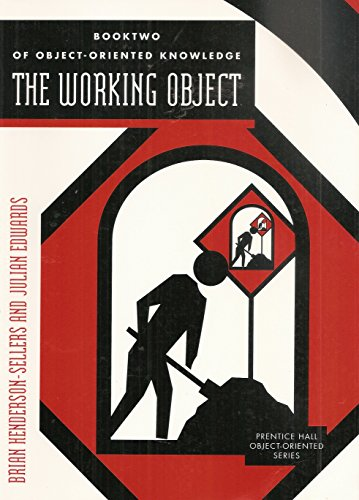 9780130939807: Booktwo of Object-Oriented Knowledge: The Working Object : Object-Oriented Software Engineering : Methods and Management (Prentice Hall Object-Oriented Series) (Bk. 2)