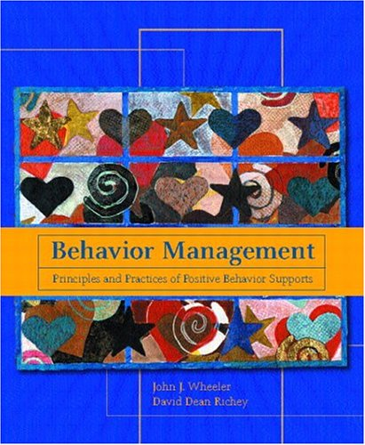 Behavior Management : Principles and Practices of: David Dean Richey;