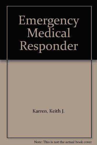 Emergency Medical Responder: Karren, Keith J.,