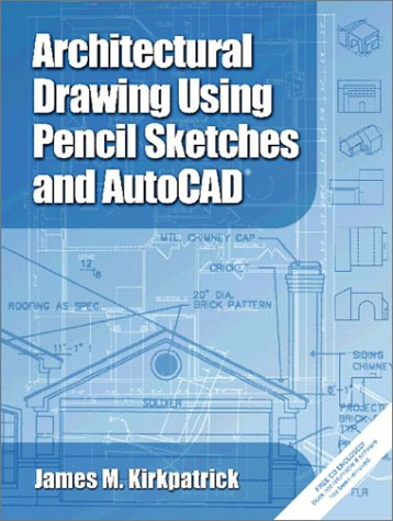 9780130940728: Architectural Drawing with Pencil Sketches and AutoCAD 2002