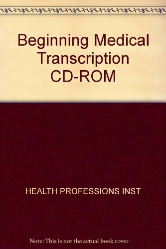 9780130940773: Beginning Medical Transcription (CD-ROM)