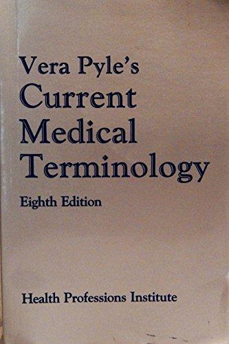 9780130940803: Vera Pyle's Current Medical Terminology
