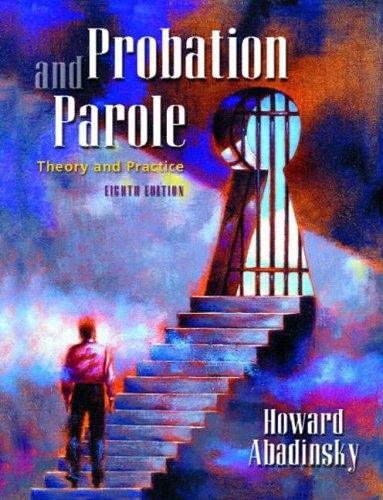 9780130940933: Probation and Parole: Theory and Practice