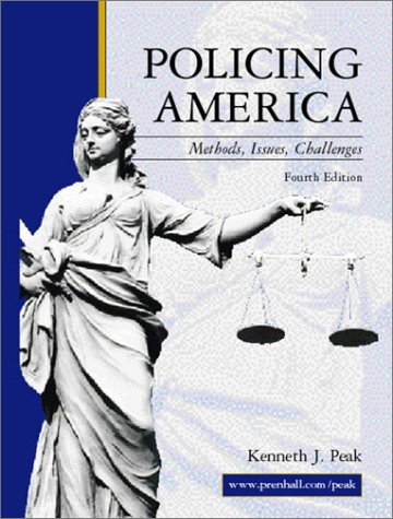 9780130940995: Policing America: Methods, Issues, Challenges