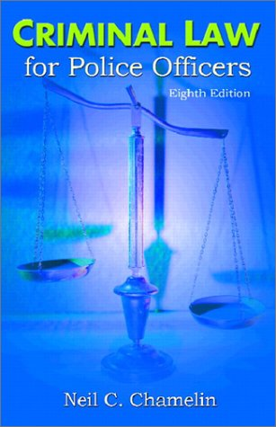 9780130941015: Criminal Law for Police Officers (8th Edition)
