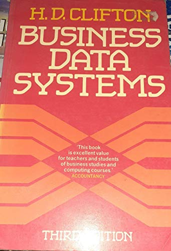 9780130941039: BUSINESS DATA SYSTEMS: A PRACTICAL GUIDE TO SYSTEMS ANALYSIS AND DATA PROCESSING