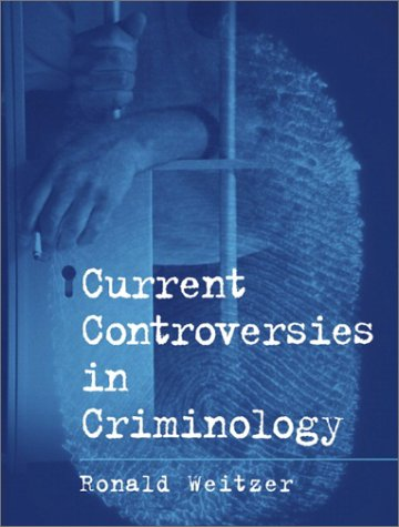 9780130941152: Current Controversies in Criminology