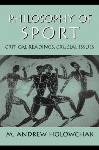 9780130941220: Philosophy of Sport: Critical Readings, Crucial Issues